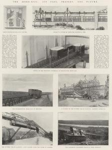 The Mono-Rail, its Past, Present, and Future