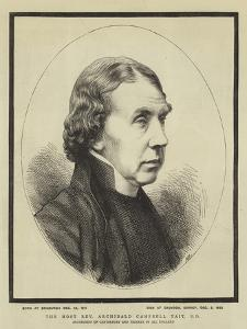 The Most Reverend Archibald Campbell Tait