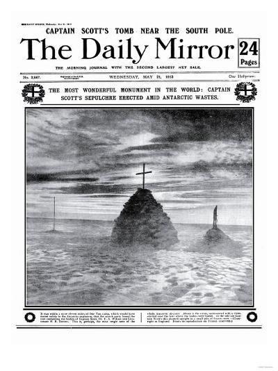 The Most Wonderful Monument in the World: Captain Scott's Sepulchre Erected Amid Antartic Wastes--Giclee Print