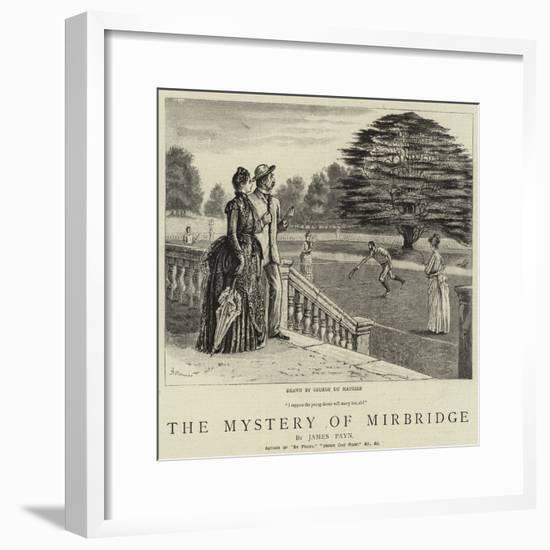 The Mystery of Mirbridge-George Du Maurier-Framed Giclee Print