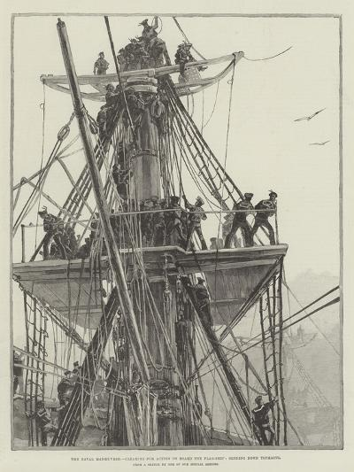 The Naval Manoeuvres, Clearing for Action on Board the Flag-Ship, Sending Down Topmasts--Giclee Print