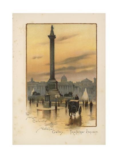 The Nelson Column, the National Gallery, Trafalgar Square-English School-Giclee Print