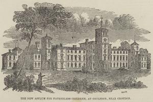 The New Asylum for Fatherless Children, at Coulsdon, Near Croydon