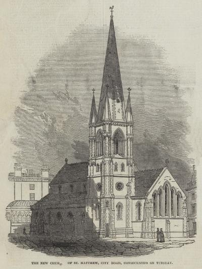 The New Church of St Matthew, City Road, Consecrated on Tuesday--Giclee Print