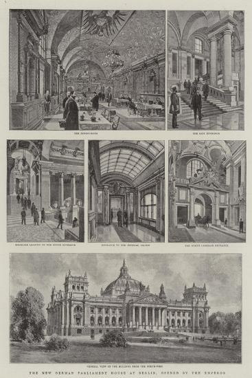 The New German Parliament House at Berlin, Opened by the Emperor--Giclee Print