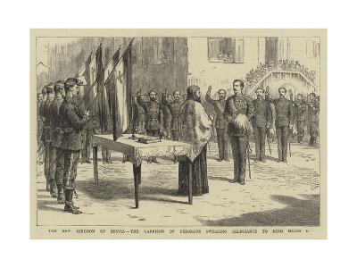 The New Kingdom of Servia, the Garrison of Belgrade Swearing Allegiance to King Milan I--Giclee Print
