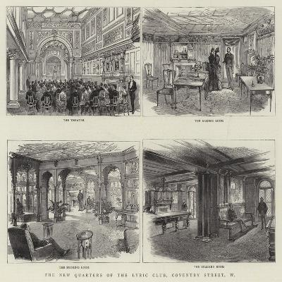 The New Quarters of the Lyric Club, Coventry Street, W--Giclee Print