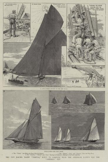 The New Racing Yacht Thistle, Built to Compete with the American Yachts for the America Cup-Henry Charles Seppings Wright-Giclee Print