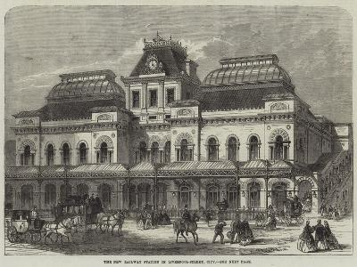 The New Railway Station in Liverpool-Street, City--Giclee Print