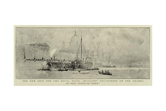 The New Ship for the Royal Naval Artillery Volunteers on the Thames--Giclee Print