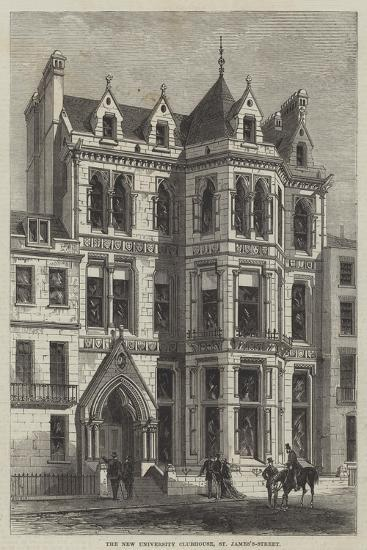 The New University Clubhouse, St James's-Street--Giclee Print
