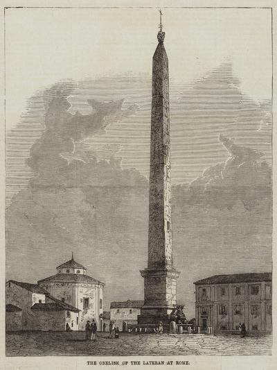 The Obelisk of the Lateran at Rome--Giclee Print
