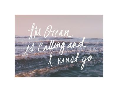 The Ocean Is Calling And I Must Go-Leah Flores-Art Print
