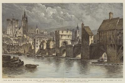The Old Bridge over the Tyne at Newcastle, Built in the 13th Century, Destroyed by a Flood in 1771-Henry William Brewer-Giclee Print