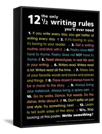 The Only 12 1/2 Writing Rules You'll Ever Need