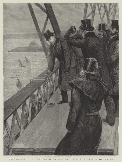 The Opening of the Forth Bridge by Hrh the Prince of Wales--Giclee Print