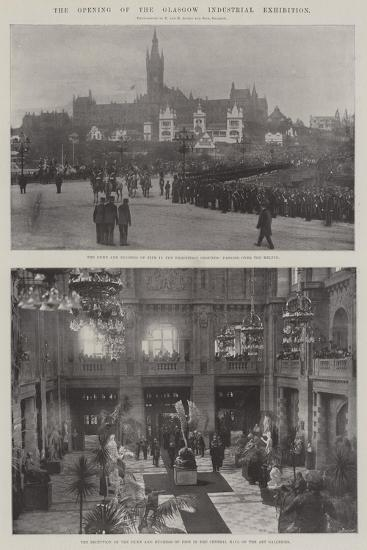 The Opening of the Glasgow Industrial Exhibition--Giclee Print