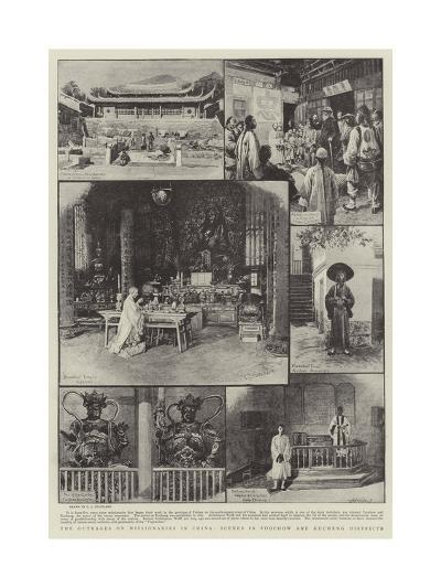 The Outrages on Missionaries in China, Scenes in Foochow and Kucheng Districts-Charles Joseph Staniland-Giclee Print