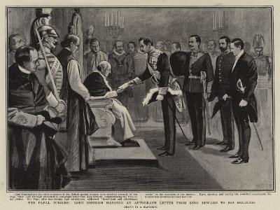 The Papal Jubilee, Lord Denbigh Handing an Autograph Letter from King Edward to His Holiness--Giclee Print