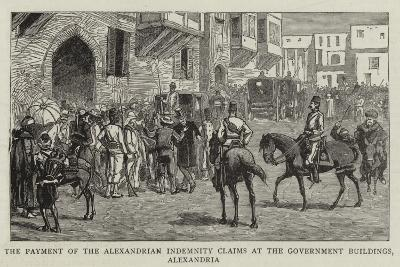 The Payment of the Alexandrian Indemnity Claims at the Government Buildings, Alexandria--Giclee Print