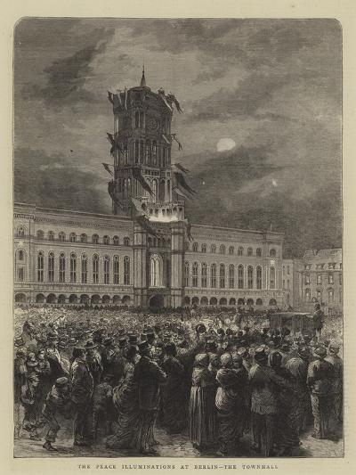 The Peace Illuminations at Berlin, the Townhall--Giclee Print
