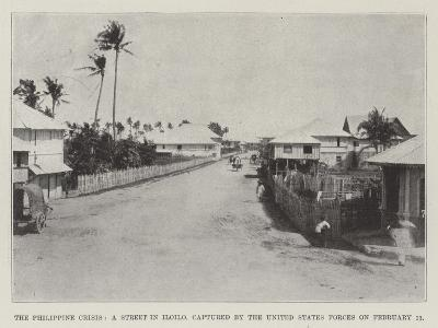 The Philippine Crisis, a Street in Iloilo, Captured by the United States Forces on 11 February--Giclee Print