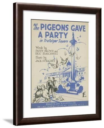 The Pigeons Gave a Party in Trafalgar Square--Framed Giclee Print