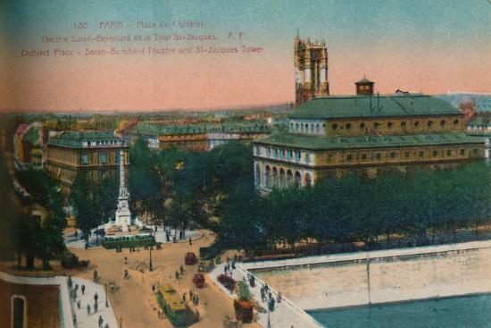 'The Place du Châtelet - Théâtre Sarah-Bernhardt and the Tour Saint-Jacques, c1920-Unknown-Giclee Print