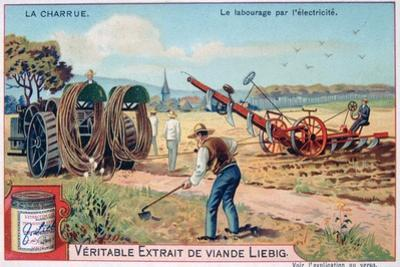 The Plough, Tilling by Using Electricity, C1900