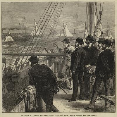 The Prince of Wales at the Royal Thames Yacht Club Match, Yachts Rounding the Club Steamer--Giclee Print