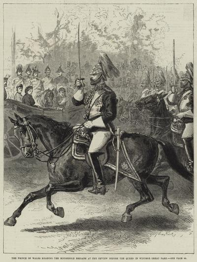 The Prince of Wales Heading the Household Brigade at the Review before the Queen in Windsor Great P--Giclee Print