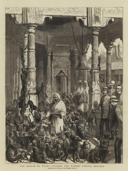 The Prince of Wales Visiting the Monkey Temple, Benares-Godefroy Durand-Giclee Print