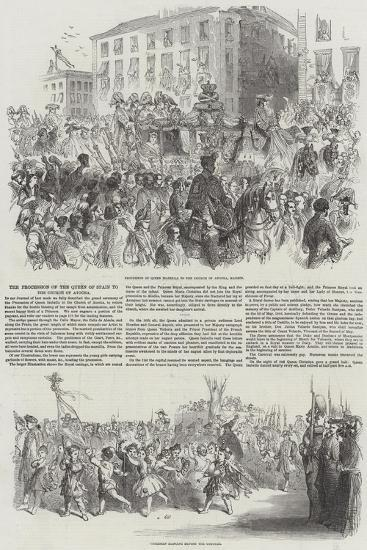 The Procession of the Queen of Spain to the Church of Atocha--Giclee Print