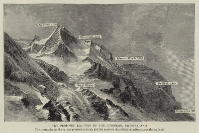 The Proposed Railway Up the Jungfrau, Switzerland--Giclee Print