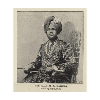 The Rajah of Kapurthala--Giclee Print