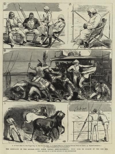 The Rebellion in the Soudan, with Baker Pasha's Reinforcements, from Suez to Suakim by the Red Sea--Giclee Print