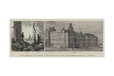 The Recent Dynamite Explosion at the Parliament House, Quebec--Giclee Print