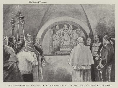 The Reinterment of Columbus in Seville Cathedral, the Last Resting-Place in the Crypt--Giclee Print