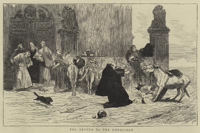 The Return to the Monastery--Giclee Print