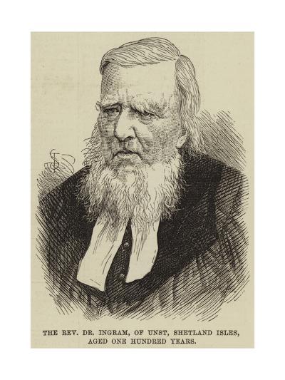 The Reverend Dr Ingram, of Unst, Shetland Isles, Aged One Hundred Years--Giclee Print