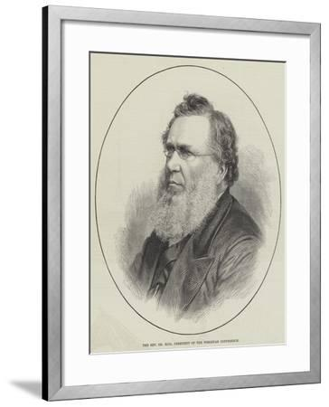 The Reverend Dr Rigg, President of the Wesleyan Conference--Framed Giclee Print