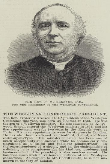 The Reverend F W Greeves, Dd, the New President of the Wesleyan Conference--Giclee Print