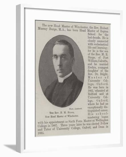 The Reverend H M Burge, New Head Master of Winchester--Framed Giclee Print