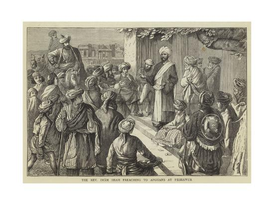 The Reverend Imam Shah Preaching to Afghans at Peshawur--Giclee Print