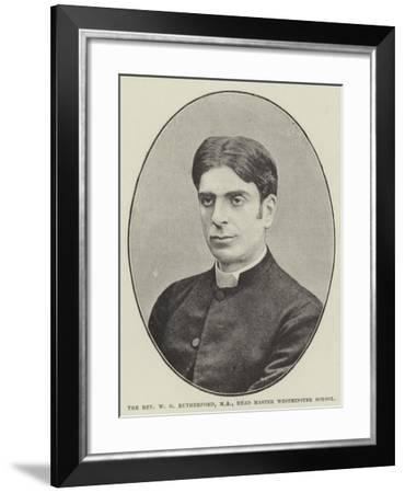 The Reverend W G Rutherford, Ma, Head Master Westminster School--Framed Giclee Print