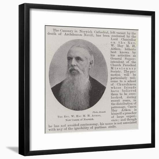 The Reverend W Hay M H Aitken, New Canon of Norwich--Framed Giclee Print