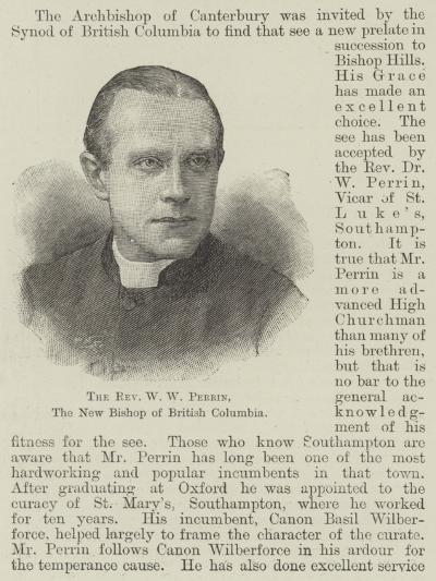 The Reverend W W Perrin, the New Bishop of British Columbia--Giclee Print