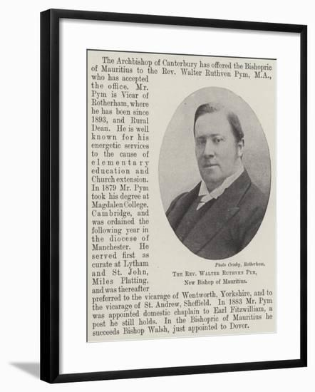 The Reverend Walter Ruthven Pym, New Bishop of Mauritius--Framed Giclee Print