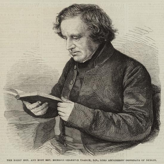 The Right Honourable and Most Reverend Richard Chenevix Trench--Giclee Print