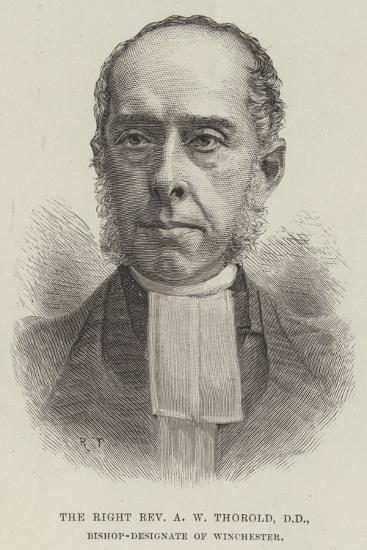 The Right Reverend a W Thorold, Dd, Bishop-Designate of Winchester--Giclee Print